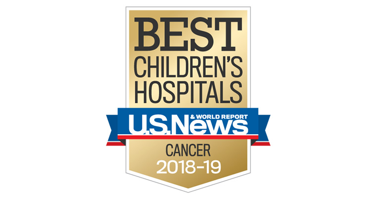 U.S. News & World Report - Best Children's Hospitals - Cancer 2018 - 2019